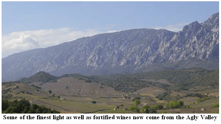 Some of the finest light as well as fortified wines now come from the Agly Valley